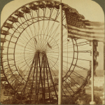 St. Louis World's Fair Ferris Wheel 1904
